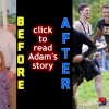 Adam Loses 65 Pounds within Months